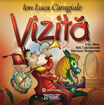 Vizita/Ion Luca Caragiale de la Mondoro