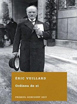 Ordinea de zi/Eric Vuillard