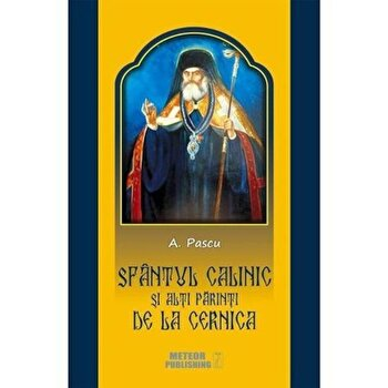 Sf. Calinic de la Cernica/*** de la Meteor Press