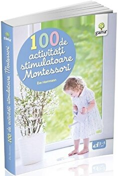 100 de activitati stimulatoare Montessori/***