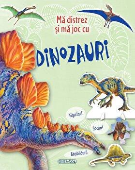 Ma distrez si ma joc cu dinozauri/*** de la Girasol
