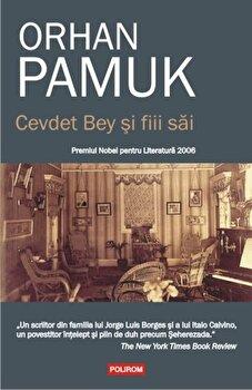 Cevdet Bey si fiii sai/Orhan Pamuk de la Polirom