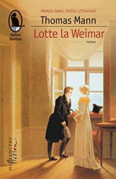 Lotte la Weimar/Thomas Mann de la Humanitas Multimedia