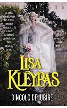 Dincolo de iubire/Lisa Kleypas
