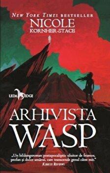 Arhivista Wasp/Nicole Kornher-Stace de la Corint