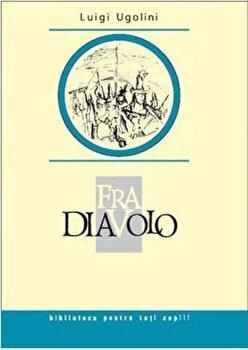Fra Diavolo/Luigi Ugolini de la Prut