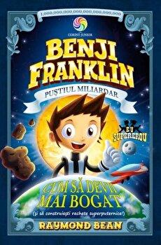 Benji Franklin – vol II – cum sa devii mai bogat/Matthew Vimislik de la Corint Junior