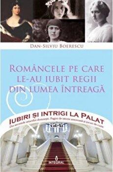 Pachet Iubiri si intrigi la Palat (Vol. XI-XIV)/Dan Silviu Boerescu de la Integral
