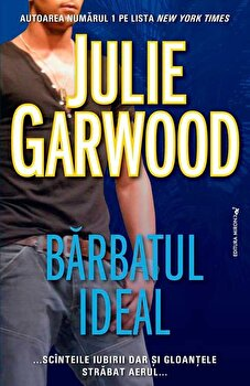 Barbatul ideal/Julie Garwood de la Miron
