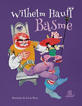 Basme/Wilhelm Hauff de la Humanitas
