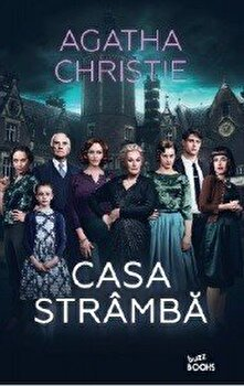 Casa stramba/Agatha Christie de la Litera