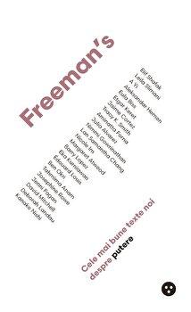 Freemans: mai bune texte noi despre putere/John Freeman de la Black Button Books