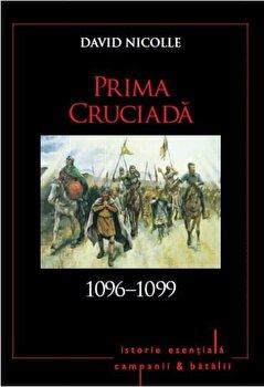 Prima Cruciada 1096-1099/David Nicolle