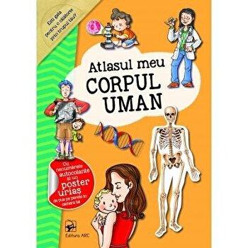 Atlasul meu. Corpul uman/*** de la ARC