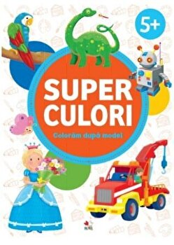 SUPERCULORI. Coloram dupa model 5+/***