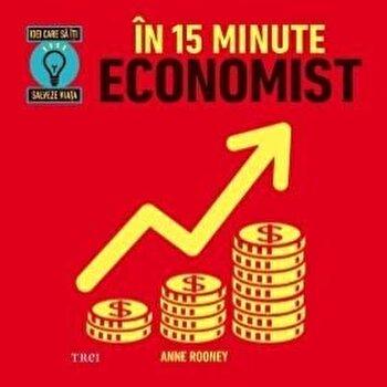In 15 minute economist/Anne Rooney de la Trei