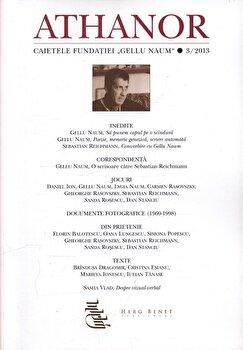 Athanor. Caietele fundatiei Gellu Naum nr. 3/2013/*** de la Herg Benet