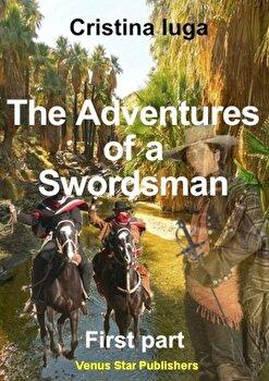 The adventures of a swordsman. Vol I/Cristina Iuga de la Venus Star