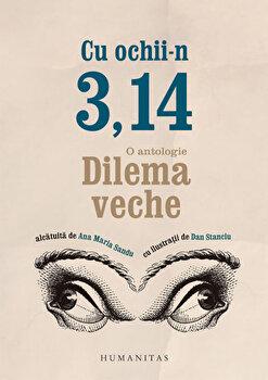 Cu ochii-n 3,14/Ana Maria Sandu de la Humanitas