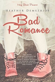 Bad Romance/Heather Demetrios