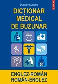 Dictionar medical de buzunar englez-roman/roman-englez/Danielle Duizabo
