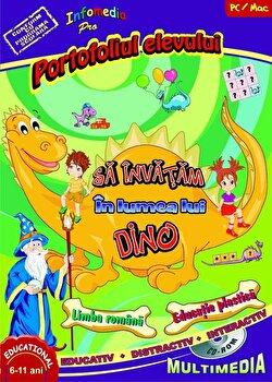 Sa invatam in lumea lui Dino – Portofoliul elevului (Limba romana si Educatie plastica)/*** de la Infomedia Pro