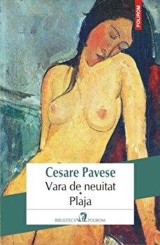 Vara de neuitat. Plaja/Cesare Pavese