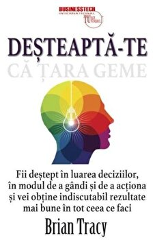 Desteapta-te ca tara geme/Brian Tracy