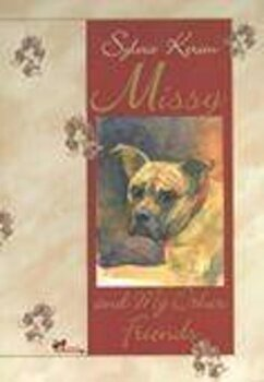 Missy and my Other Friends/Silvia Kerim