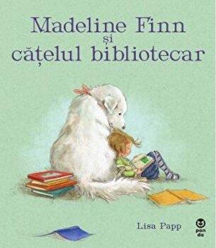 Madeline Finn si catelul bibliotecar/Lisa Papp de la Pandora M