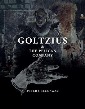 Goltzius & The Pelican Company/Peter Greenaway de la IBU Publishing
