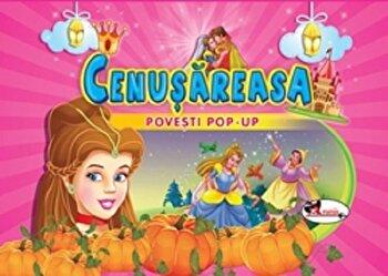 Povesti pop-up - Cenusareasa/***