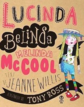Lucinda Belinda Melinda McCool/Jeanne Willis de la Pandora M
