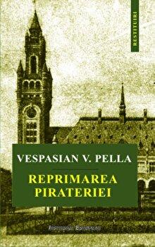 Reprimarea pirateriei/Vespasian V. Pella de la Institutul European