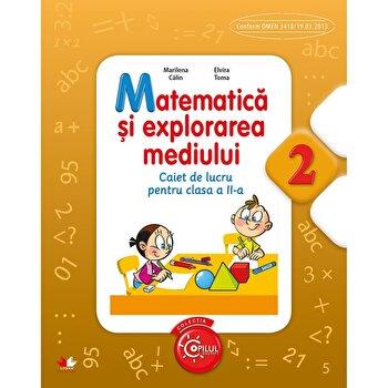 Matematica Si Explorarea Mediului. Caiet de lucru pentru clasa a II-a/Marilena Calin, Elvira Toma de la Litera educational