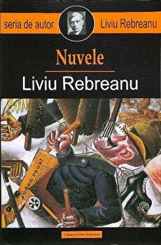Nuvele/Liviu Rebreanu de la Liviu Rebreanu