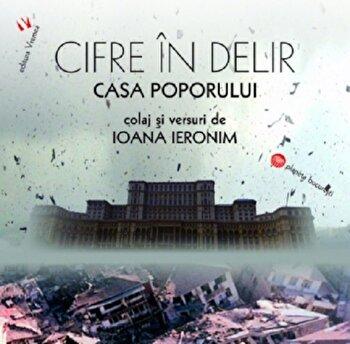 Cifre in delir. Casa Poporului / House of the People. When Big is not Beautiful/Ioana Ieronim de la Vremea