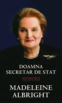 Doamna secretar de stat/Madeleine Albright de la RAO