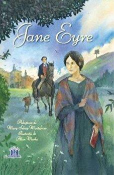 Jane Eyre/Mary Sebag-Montefiore de la DPH