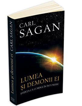 Lumea si demonii ei: stiinta ca lumina in intuneric/Carl Sagan
