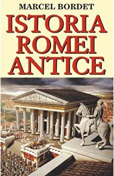 Istoria Romei antice/Marcel Bordet