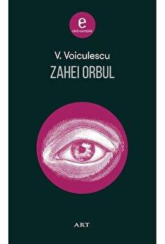 Zahei Orbul/Vasile Voiculescu de la Art