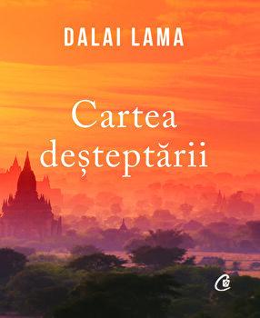 Cartea desteptarii/Sanctitatea Sa Dalai Lama