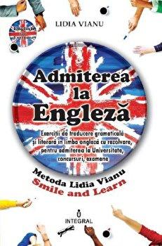 Admiterea la engleza/Lidia Vianu de la Integral