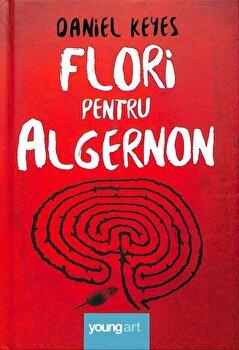 Flori pentru Algernon/Daniel Keyes