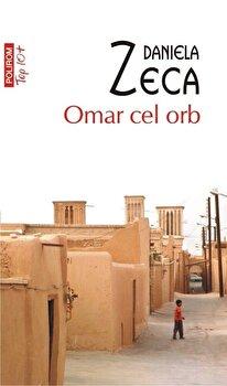 Omar cel orb/Daniela Zeca de la Polirom
