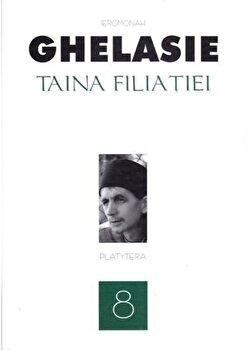 Taina filiatiei, Vol. 8/Gheorghe Ghelasie de la Platytera