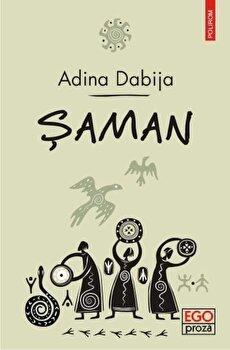 Saman/Adina Dabija de la Polirom