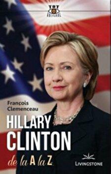 Hillary Clinton de la A la Z/Francois Clemenceau de la Livingstone