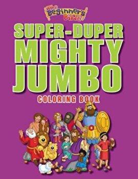 The Beginner\'s Bible Super-Duper, Mighty, Jumbo Coloring Book, Paperback/Zondervan
